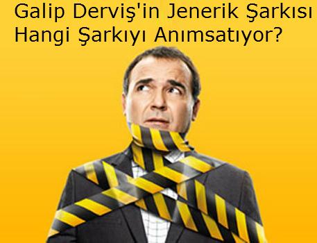Galip Derviş Jenerik Müziği