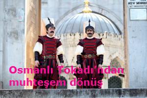 Osmanlı Tokadı'ndan muhteşem dönüş